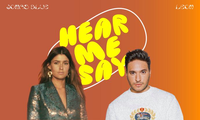 Jonas Blue and LEON - Hear Me Say