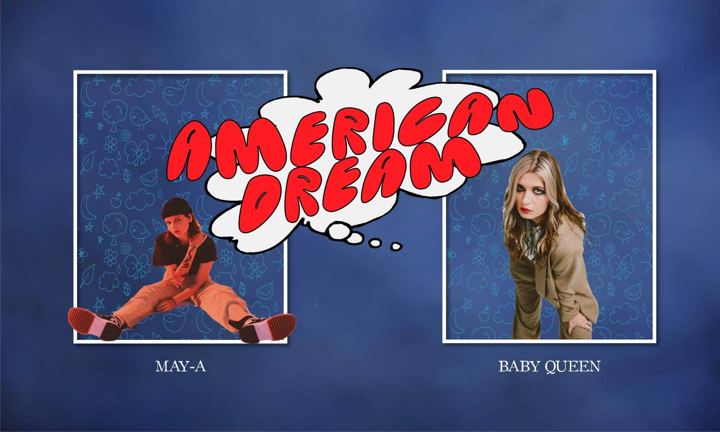 Baby Queen and MAY-A release American Dream - POPJUICE